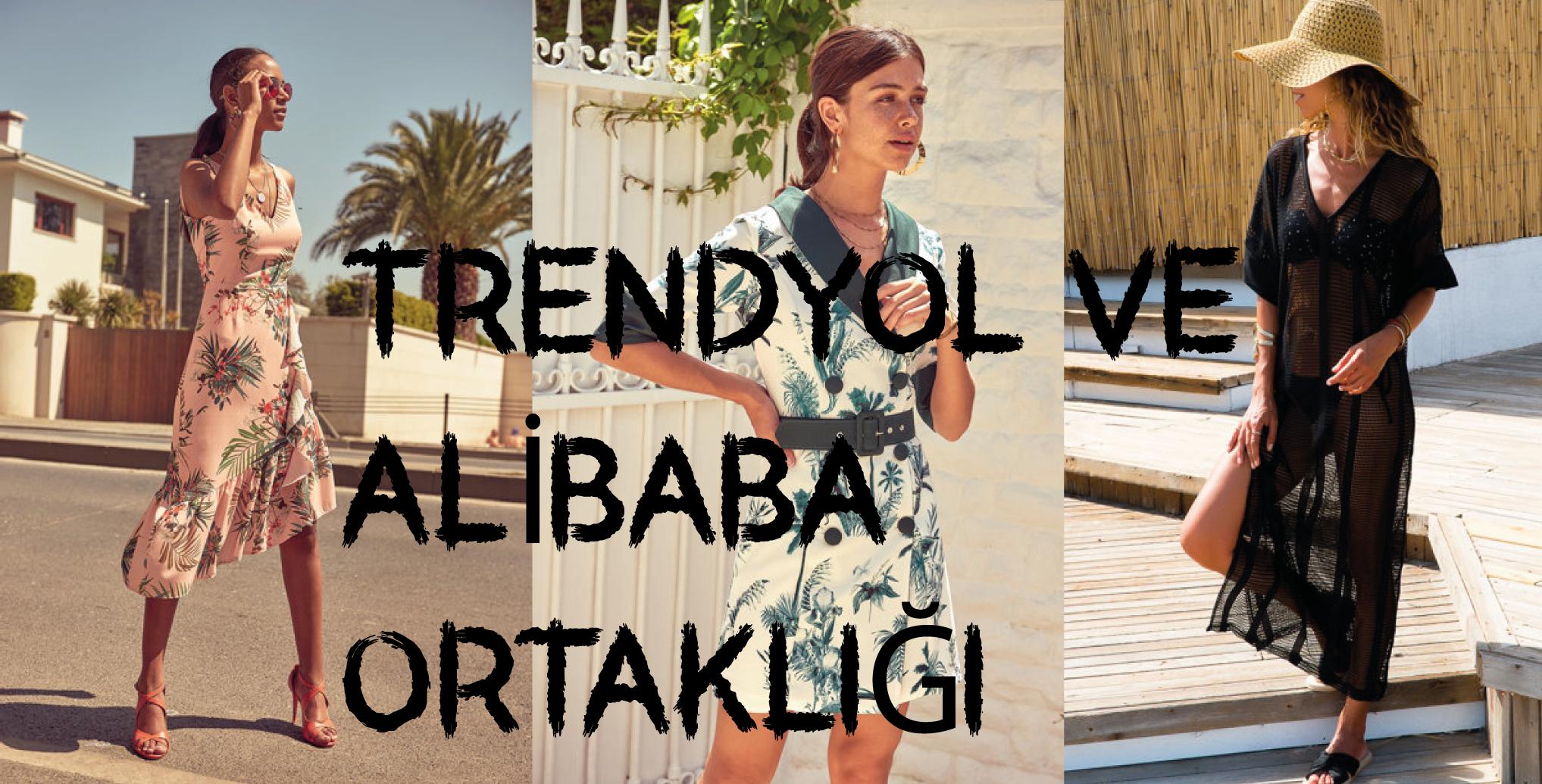 d75bae837ac80 Trendyol ve Alibaba Ortaklığı - Fashion Stalker Moda Avcısı